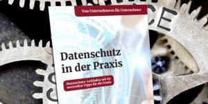 Beitragsbild Buch Datenschutz in der Praxis