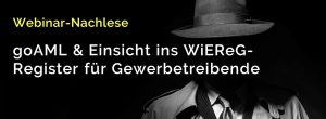 Header_Webinar_Nachlese_Andreas_Dolezal_goAML_WiEReG